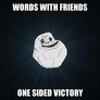 Words forever alone