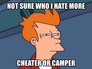 Camper or Cheater