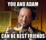 you and adam